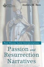 Passion and Resurrection Narratives