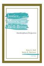 Justice, Mercy, and Well-Being