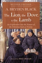 The Lion, the Dove, & the Lamb, Revised Edition