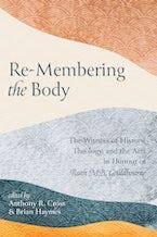 Re-Membering the Body