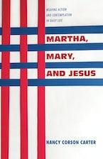 Martha, Mary, and Jesus