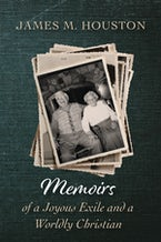 Memoirs of a Joyous Exile and a Worldly Christian