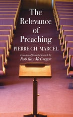 The Relevance of Preaching