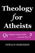 Theology for Atheists