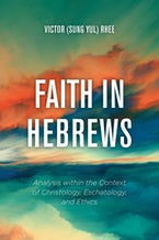 Faith in Hebrews