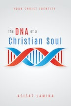 The DNA of a Christian Soul