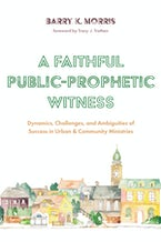 A Faithful Public-Prophetic Witness