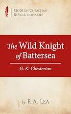 The Wild Knight of Battersea