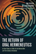 The Return of Oral Hermeneutics