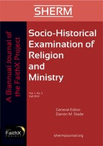 Socio-Historical Examination of Religion and Ministry, Volume 1, Issue 2