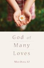 God of Many Loves