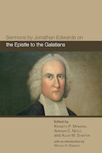 Sermons by Jonathan Edwards on the Epistle to the Galatians