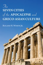 The Seven Cities of the Apocalypse and Greco-Asian Culture