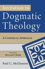 Invitation to Dogmatic Theology