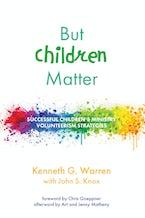 But Children Matter