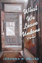 What We Leave Undone