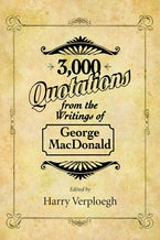 3,000 Quotations from the Writings of George MacDonald