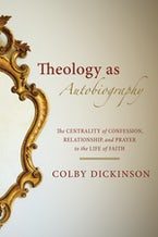 Theology as Autobiography