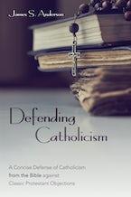 Defending Catholicism