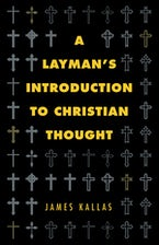 A Layman's Introduction to Christian Thought