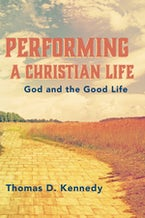 Performing a Christian Life