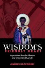Wisdom's Friendly Heart
