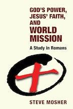 God's Power, Jesus' Faith, and World Mission