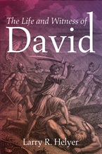 The Life and Witness of David