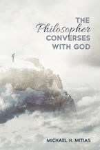 The Philosopher Converses with God