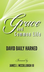 Grace and Common Life