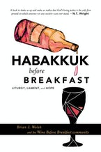 Habakkuk before Breakfast