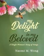 My Delight in My Beloved