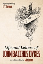 Life and Letters of John Bacchus Dykes