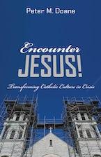 Encounter Jesus!