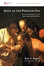Jesus as the Pierced One