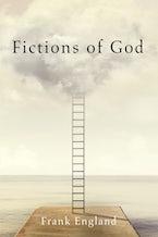 Fictions of God