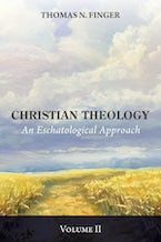 Christian Theology, Volume Two