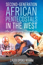 Second-Generation African Pentecostals in the West