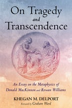 On Tragedy and Transcendence