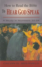 How to Read the Bible to Hear God Speak