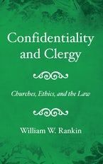 Confidentiality and Clergy
