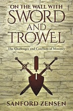 On the Wall with Sword and Trowel