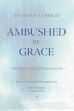 Ambushed by Grace