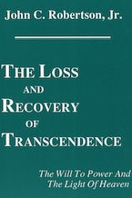 The Loss and Recovery of Transcendence