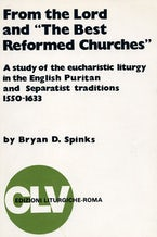 """From the Lord and """"The Best Reformed Churches"""""""