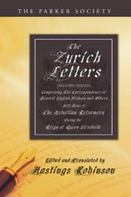The Zurich Letters (Second Series)