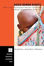 Basic Human Rights and the Humanitarian Crises in Sub-Saharan Africa