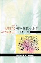 An Artistic Approach to New Testament Literature