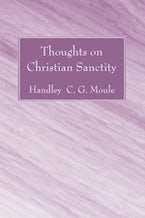 Thoughts on Christian Sanctity