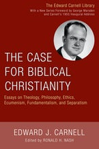 The Case for Biblical Christianity